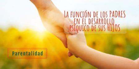 La función de los padres - Psicología Santa Cruz de Tenerife. Parentalidad