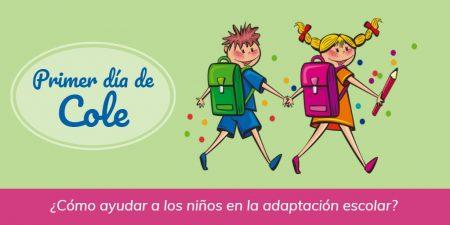 Primer día de cole - Cómo ayudar a los niños en la adaptación escolar
