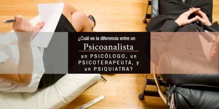 La diferencia Psicólogo. Psicoanalista. Psiquiatra. Psicoterapeuta.