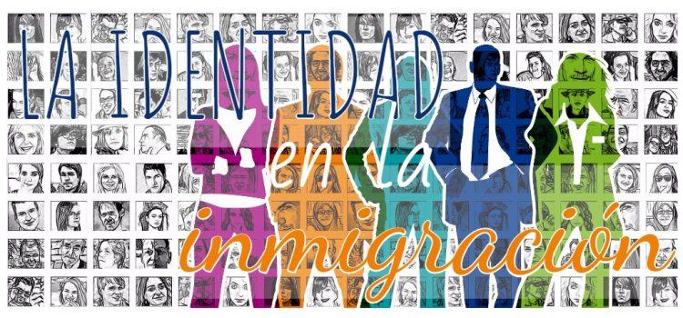 La identidad en la inmigración