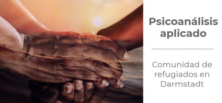 Psicoanálisis aplicado – Comunidad de refugiados en Darmstadt