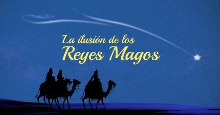 La ilusión de los Reyes Magos