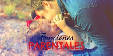 Las funciones parentales