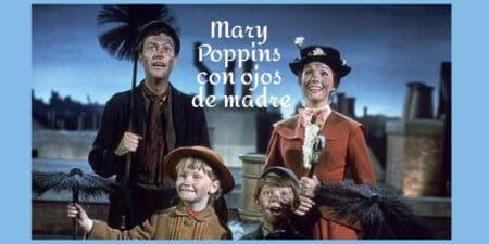La infancia en Mary Poppins